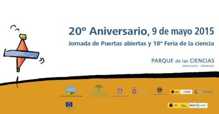 XVII Feria de la Ciencia y 20 Aniversario del Parque de las Ciencias 2015